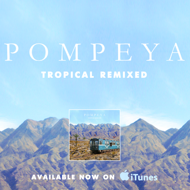 pompeya-tropical-remixed-out-now-via-no-shame